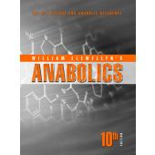 Anabolics 10th Edition by William Llewellyn