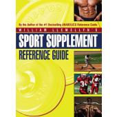 Sport Supplement Reference Guide by William Llewellyn