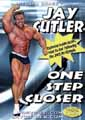 Jay Cutler - One Step Closer DVD