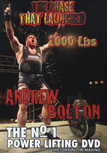 Andy Bolton - The Phase That Launched 1000 Lbs (DVD)