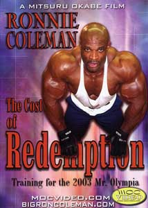 Ronnie Coleman - The Cost of Redemption DVD